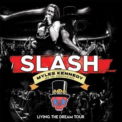 Slash (Слеш): Living The Dream Tour