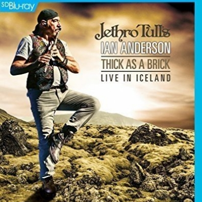 Ian Anderson (Иэн Андерсон): Thick As A Brick - Live In Iceland