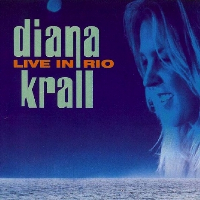 Diana Krall (Дайана Кролл): Live In Paris/ Live In Rio