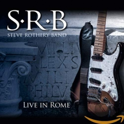 Steve Rothery Band: Live In Rome