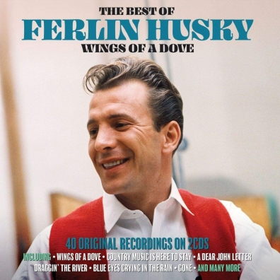 Ferlin Husky: Wings Of A Dove – The Best Of
