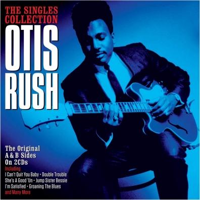 Otis Rush: The Singles Collection
