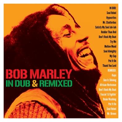 Bob Marley (Боб Марли): In Dub & Remixed