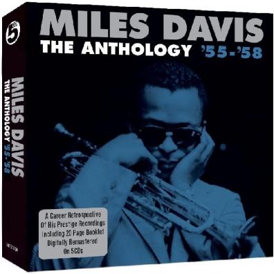 Miles Davis (Майлз Дэвис): The Anthology 55-58