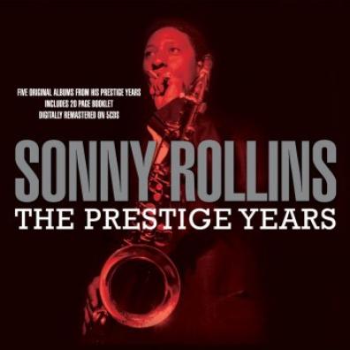 Sonny Rollins (Сонни Роллинз): The Prestige Years