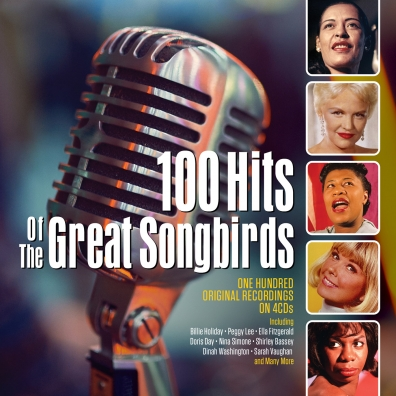 100 Hits Of The Great Songbirds