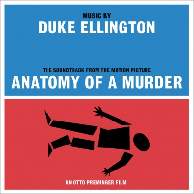 Duke Ellington (Дюк Эллингтон): Anatomy Of A Murder