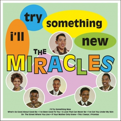 Miracles: I'Ll Try Something New