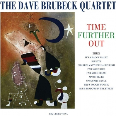 The Dave Brubeck Quartet: Time Further Out