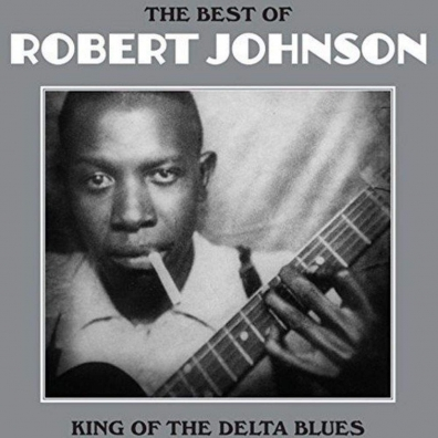 Robert Johnson (Роберт Джонсон): The Best Of