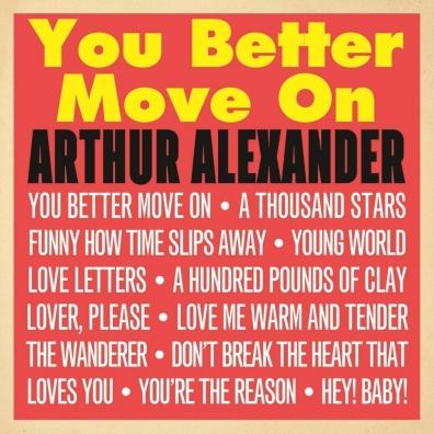 Arthur Alexander: You Better Move On