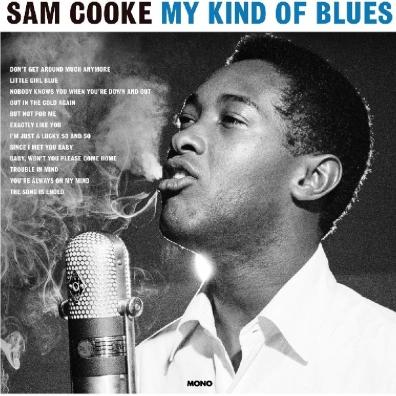 Sam Cooke (Сэм Кук): My Kind Of Blues