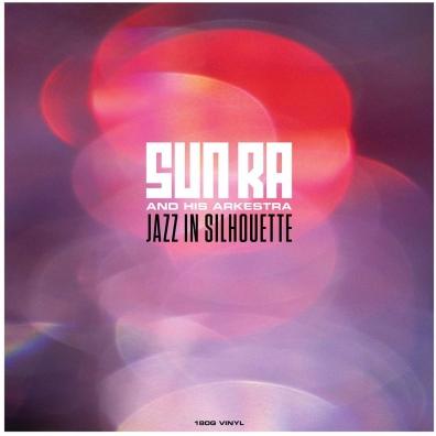 Sun Ra (Сан Ра): Jazz In Silhouette