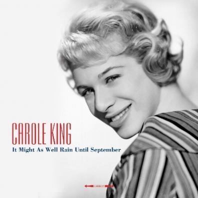 Carole King (Кэрол Кинг): It Might As Well Rain Until September