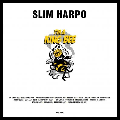 Slim Harpo: I'M A King Bee