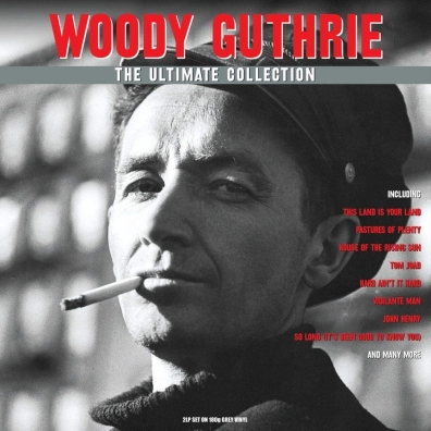 Woody Guthrie (Вуди Гатри): Ultimate Collection
