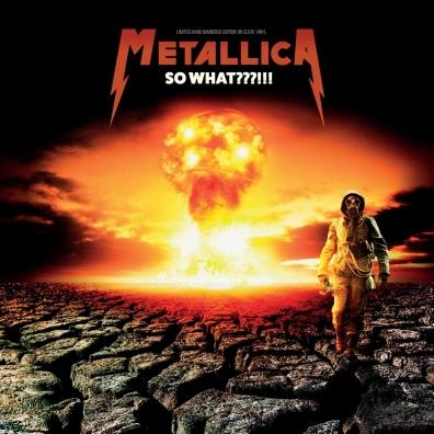 Metallica (Металлика): So What???!!