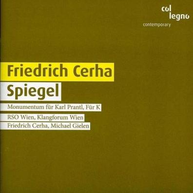 Friedrich Cerha (Фридрих Церха): Spiegel