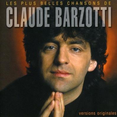 Claude Barzotti (Клод Барзотти): Les Plus Belles Chansons