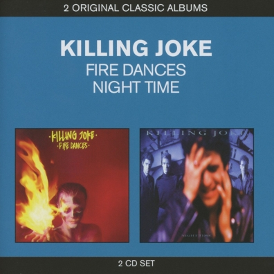 Killing Joke (Киллен Джок): 2 Original Classic Albums: Fire Dances, Night Time