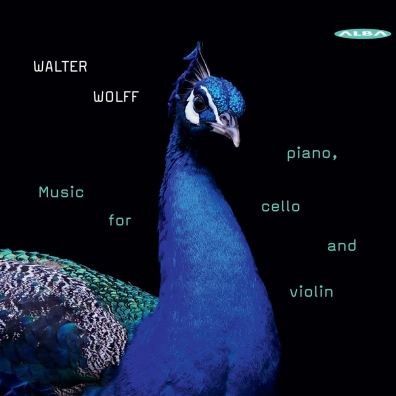 Walter Wolff: Wolff: Piano, Cello & Violin