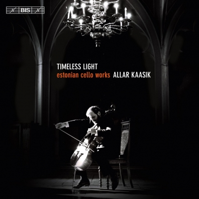 Timeless Light: Estonian Cello Music - Grigorjeva, Korvits, Part, Sink, Tuur