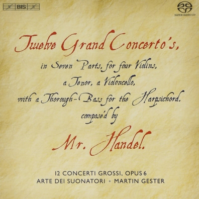 Georg Friedrich Händel (Георг Фридрих Гендель): Twelve Grand Concertos: Concerti Grossi No.1-12 Op. 6
