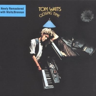 Tom Waits (Том Уэйтс): Closing Time