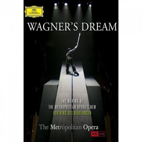Wagner's Dream - The Making Of The Metropolitan Opera's