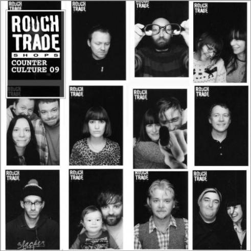 Rough Trade - Counter Culture 2009