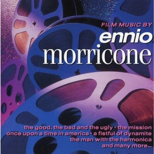 The Film Music Of Ennio Morricone