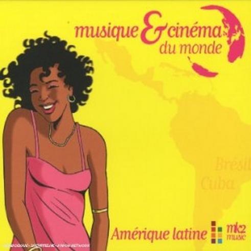 Musique & Cinema Du Monde - Amerique Latine