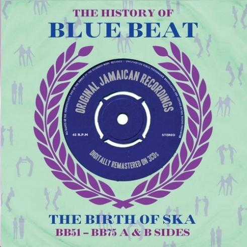 The History Of Bluebeat Bb51 - Bb75 A & B Sides