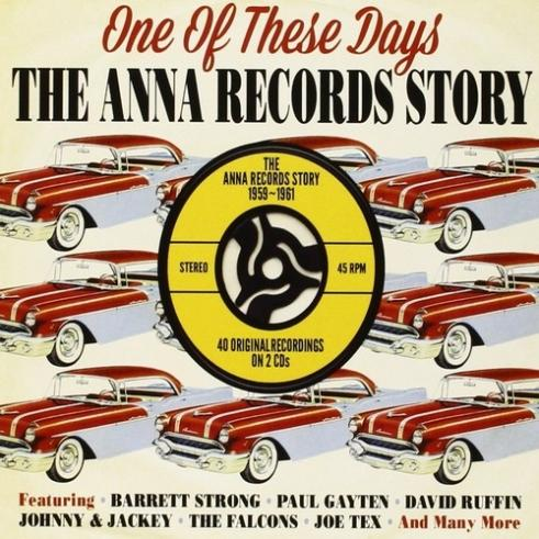 One Of These Days - The Anna Records Story 1959-1961