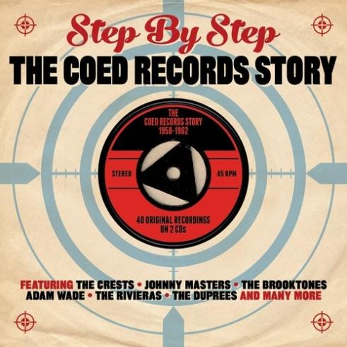 Step By Step. The Coed Records Story 1958-1962