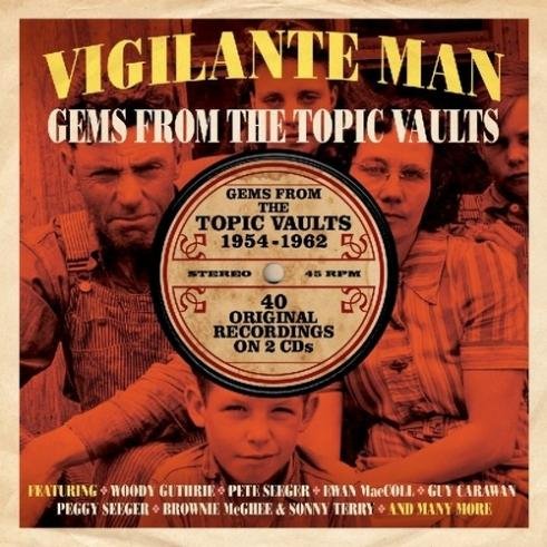 Vigilante Man. Gems From The Topic Vaults 1954-1962
