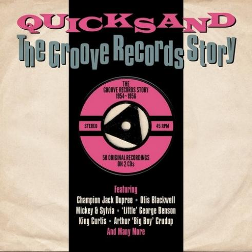 Quicksand. The Groove Records Story 1954-1956