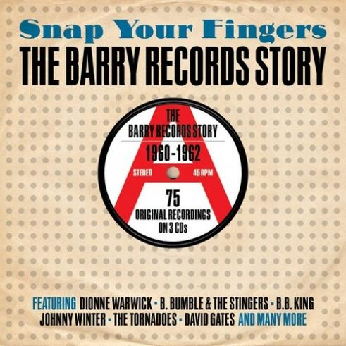Snap Your Fingers - Barry Records Story 1960-1962
