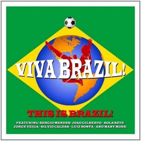 Viva Brazil! This Is Brazil!