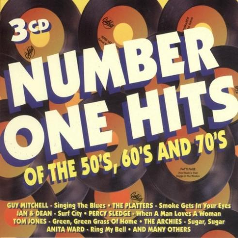 Number One Hits Of The '50S, '60S & '70S